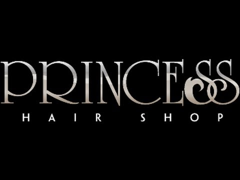 Embedded thumbnail for PRINCESS HAIR SHOP